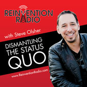 Steve Olsher Reinvention Radio iTunes Apple Podcasts
