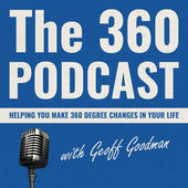 Geoff Goodman 360 Podcast  iTunes Apple Podcasts