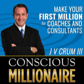 JV Crum 3rd Conscious Millionaire iTunes Apple Podcasts