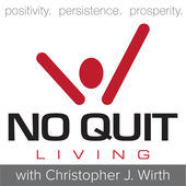 Christopher Wirth No Quit Living iTunes Apple Podcasts